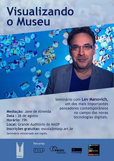 Seminário com Lev Manovich no MASP - Faça sua Inscrição